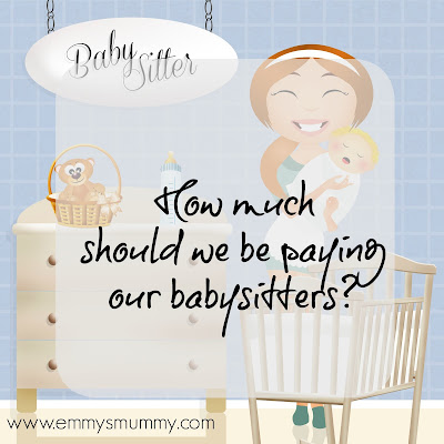 what to charge a babysitter, how much does a babysitter get paid, what to pay a babysitter, www.emmysmummy.com