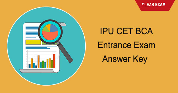 IPU CET BCA Entance Exam Answer Key