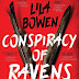 Kirsten Reviews: Conspiracy of Ravens by Lila Bowen