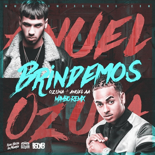 https://www.pow3rsound.com/2018/09/anuel-aa-ft-ozuna-brindemos-mambo-remix.html