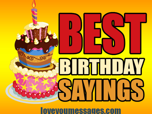 Happy Birthday Sayings