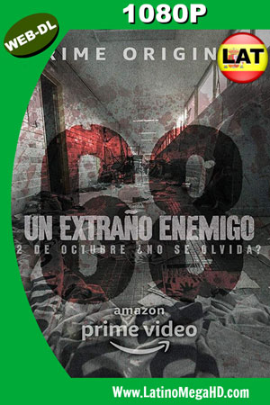 Un extraño enemigo (Serie de TV) (2018) Temporada S01E07 Latino WEB-DL 1080P ()