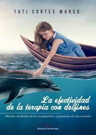 Reseña   La efectividad de la terapia con delfines - Tati Cortes Marco