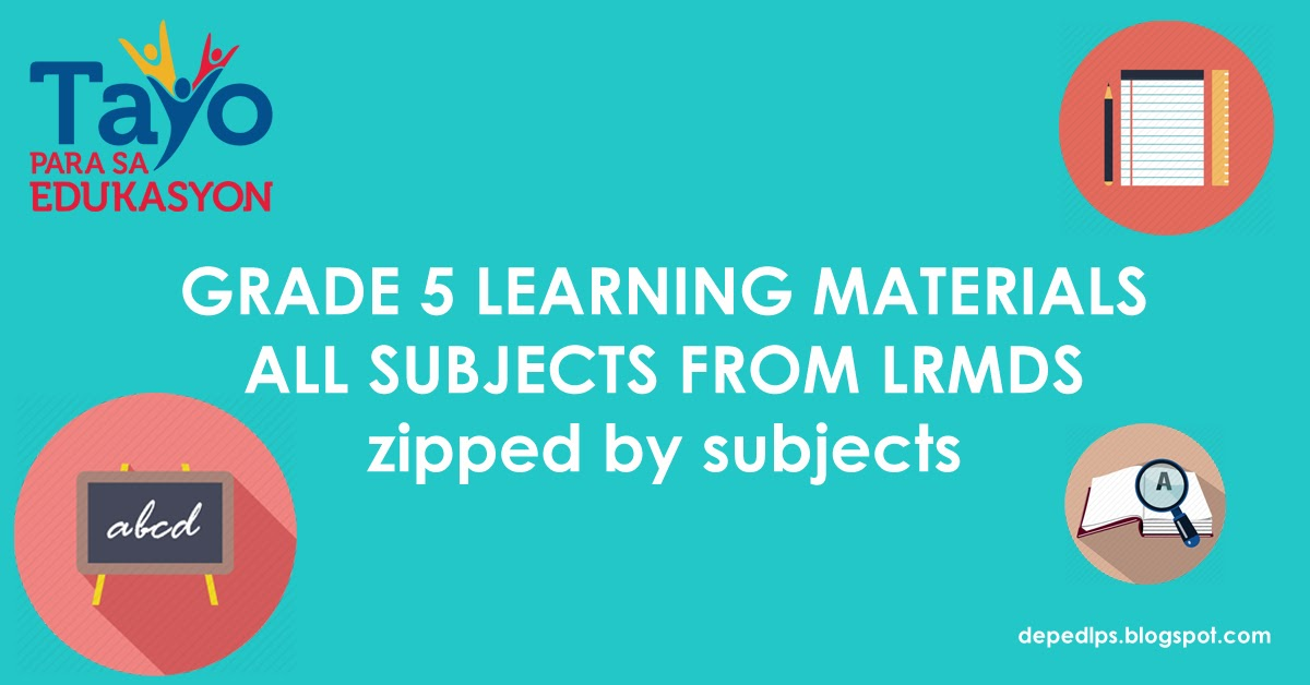 Complete Grade 5 Leaning Materials - DepEd LP\'s