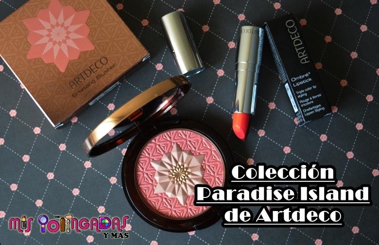 Review | Colección Paradise Island de Artdeco | Colaboración