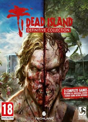Download Dead Island + Dead Island Riptide: Definitive Edition Full