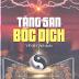 Tăng San Bốc Dịch - Dã Hạc Lão Nhân