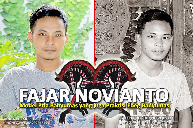 FAJAR NOVIANTO - Model Pria Banyumas yang juga Praktisi Ebeg Banyumas   Foto oleh : Klikmg Fotografer Purwokerto