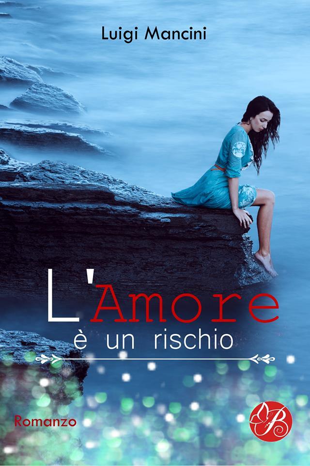 Romanzi Rosa Contemporanei Di Emme X Luigi Mancini L Amore