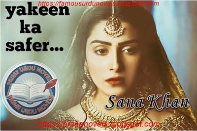 Yaqeen ka safar novel by Sana Khan Complete