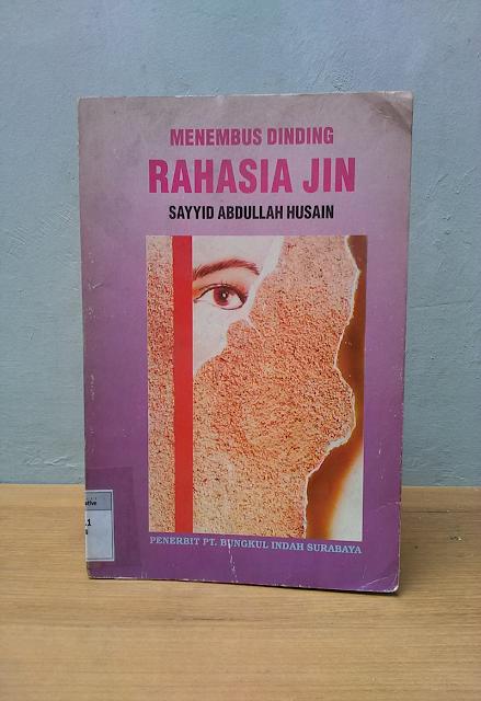 MENEMBUS DINDING RAHASIA JIN, Sayyid Abdullah Husain