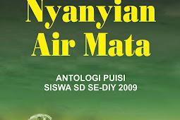 NYANYIAN AIR MATA Antologi Puisi Siswa SD