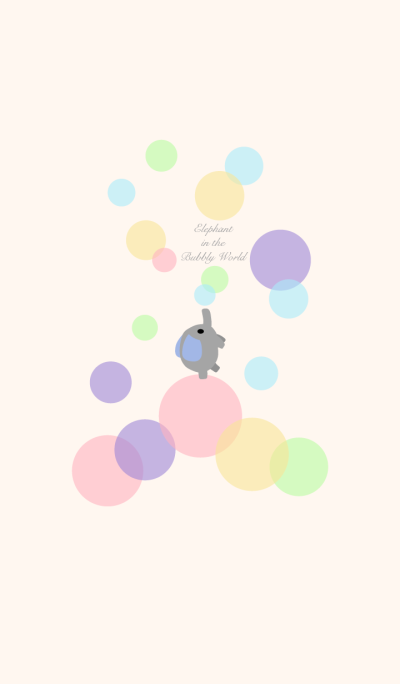 Elephant in the Bubbly World