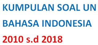 KUMPULAN UN BAHASA INDONESIA
