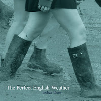 The Perfect English Weather - Isobar Blues