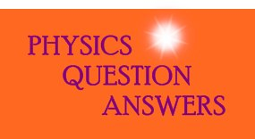 Physics Question answer in hindi