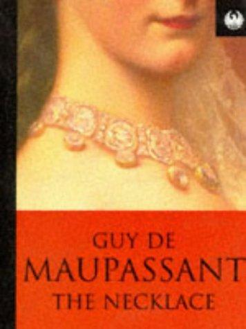 Thesis statement for the necklace by guy demaupassant