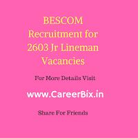 BESCOM Recruitment for 2603 Jr Lineman Vacancies