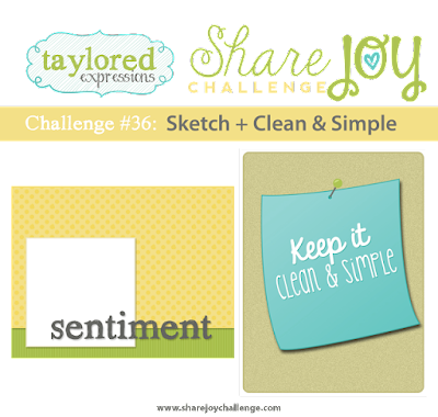 http://sharejoychallenge.blogspot.com/2016/05/share-joy-challenge-36-sketch-clean-and.html