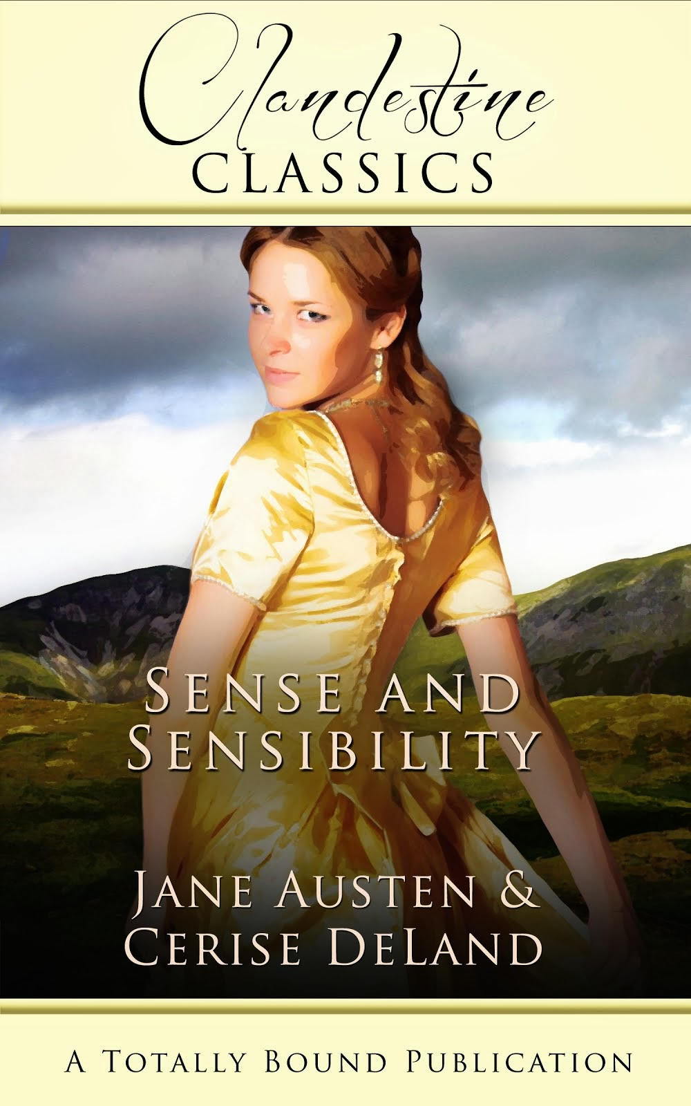 SENSE AND SENSIBILITY by me and Jane!