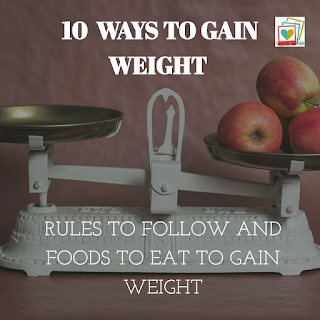 10 proven and effective steps to gain weight fast