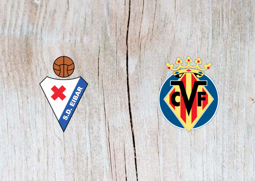 Eibar vs Villarreal - Highlights 6 January 2019