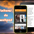 Leituras do Wattpad
