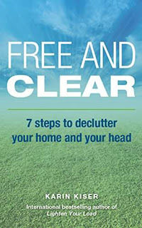 Free and Clear - a book to declutter your home and head by Karin Kiser