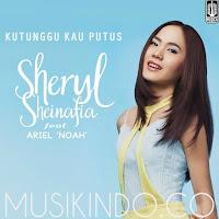 Download Lagu Sheryl Sheinafia feat Ariel Noah - Kutunggu Kau Putus Mp3