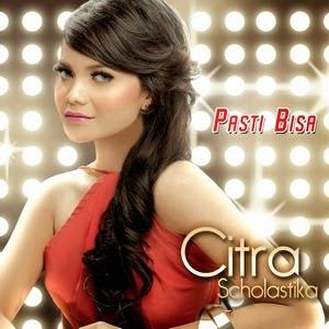 Citra Scholastika - Pasti Bisa (Full Album 2013)