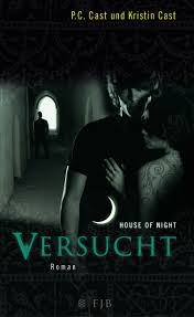 House of Night - Versucht - P.C. & Kristin Cast