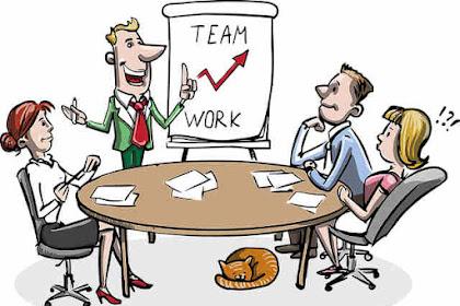 Tips Membentuk Tim Kerja Yang Solid , Efisien Dan Efektif