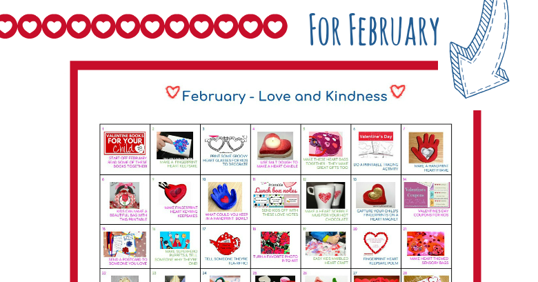 Love & Kindness Activity Calendar - February - Messy Little