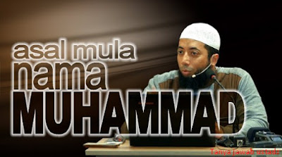 Asal Mula Nama Muhammad Oleh DR Khalid Basalamah MA