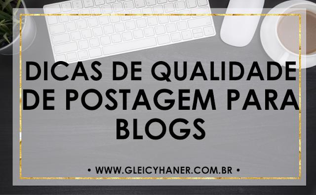 Dicas de qualidade de postagem para blogs
