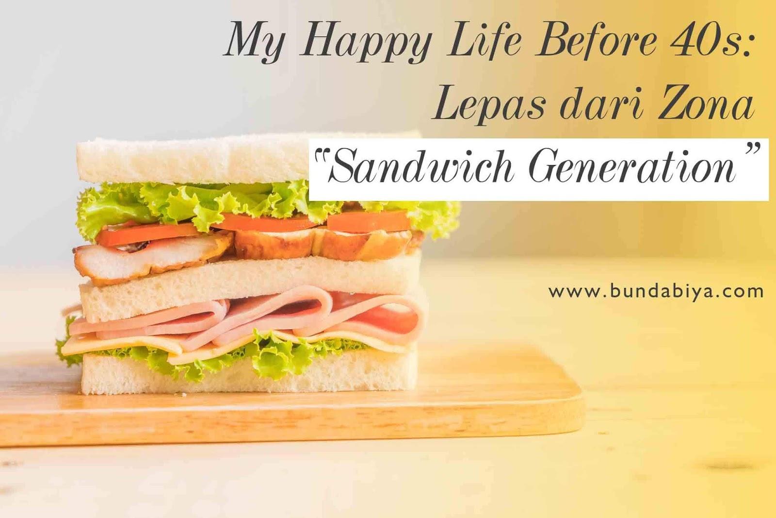 commonwealth life, commlife, unit link, asuransi jiwa, manfaat asuransi, investasi terbaik, sandwich generation, solusi untuk sandwich generation, keluar dari lingkaran sandwich generation, happy life before 40s