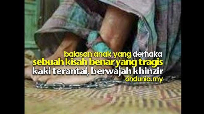 Sebuah Kisah Teladan - Kaki Terantai, Berwajah Khinzir !..