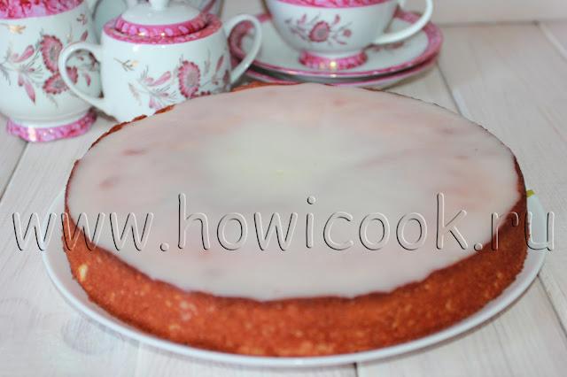 рецепт лимонного пирога с глазурью с пошаговыми фото