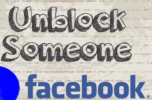 how to unblock someone in facebook