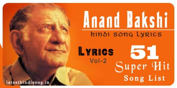 Best-65-Anand-Bakshi-Song- Lyrics-List
