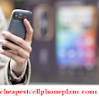 Is A Cheapest Cell Phone Plan Right For You? | Cheapest Cell Phone Plans