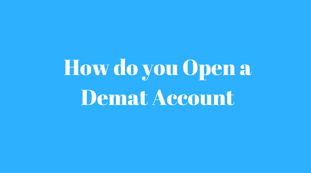 How do you Open a Demat Account