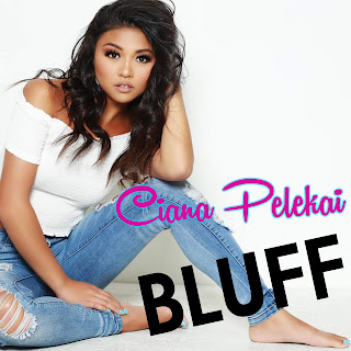 New Video: Ciana Pelekai - Bluff