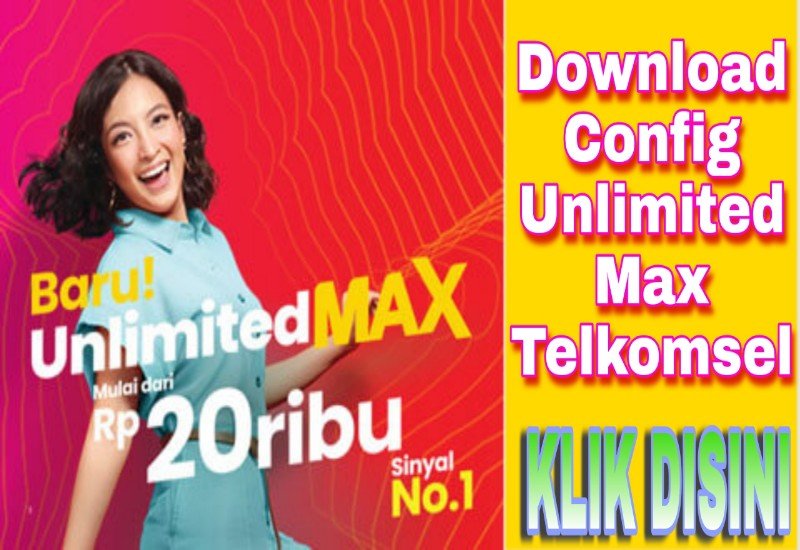 Download Config Internet Gratis Unlimited Max