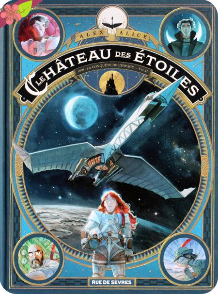 Le château des étoiles vol. II - Alex Alice - Rue de Sèvres