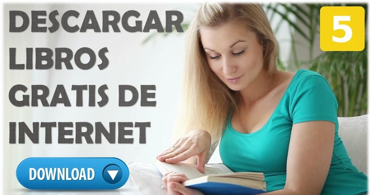 Descargar Libros De Internet Gratis « Conocimientofour
