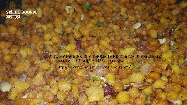 http://www.indian-recipes-4you.com/2017/10/sweet-boondi-recipe.html