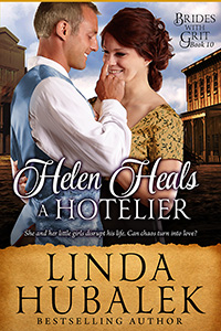 Helen Heals a Hotelier by Linda K. Hubalek