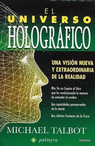El Universo Holografico, Michael Talbot