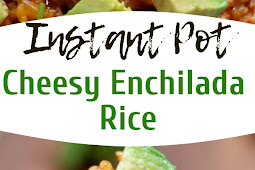 Instant Pot Cheesy Enchilada Rice